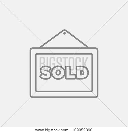 Sold placard line icon for web, mobile and infographics. Vector dark grey icon isolated on light grey background.