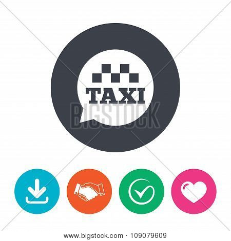 Taxi speech bubble sign icon. Public transport.