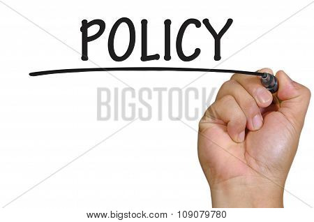 Hand Writing Policy Over Plain White Background