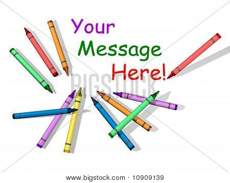 Crayons with Space for Message