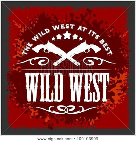 Wild west, vintage vector artwork for boy wear, on grunge background
