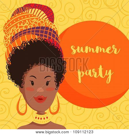 Summer party invitation design with cartoon beautiful African woman in turban with ethnic geometric