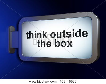 Learning concept: Think outside The box on billboard background