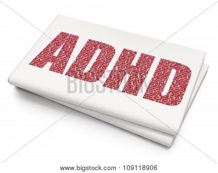 Health concept: ADHD on Blank Newspaper background