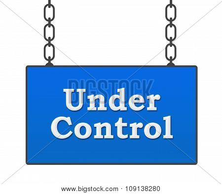Under Control Signboard