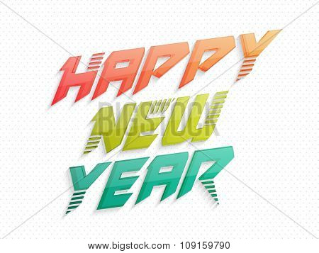 Poster, Banner or Flyer with colorful text Happy New Year on abstract background.