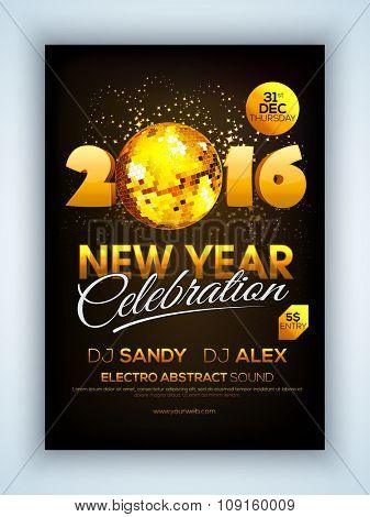 Glossy Flyer, Banner or Pamphlet with golden disco ball for Happy New Year's 2016 Eve Party celebration.