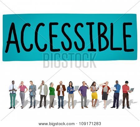 Accessible Approachable Access Enter Available Concept