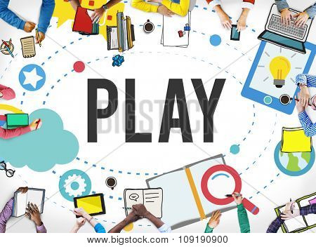 Play Playful Enjoyment Imagination Create Concept