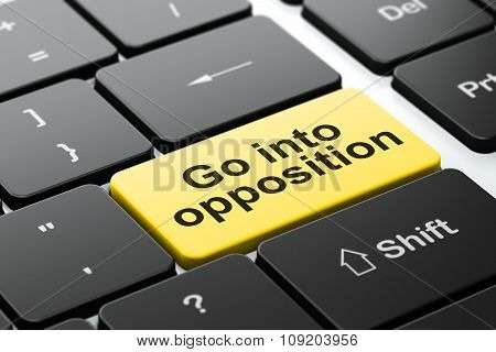 Political concept: Go into Opposition on computer keyboard background
