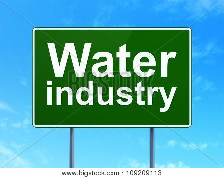 Industry concept: Water Industry on road sign background
