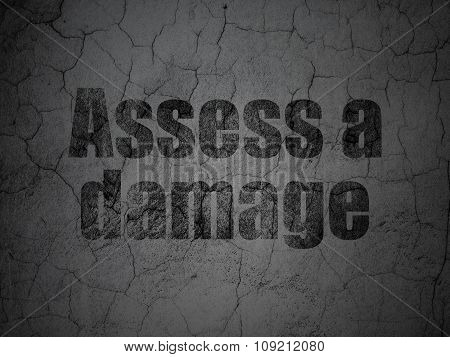 Insurance concept: Assess A Damage on grunge wall background