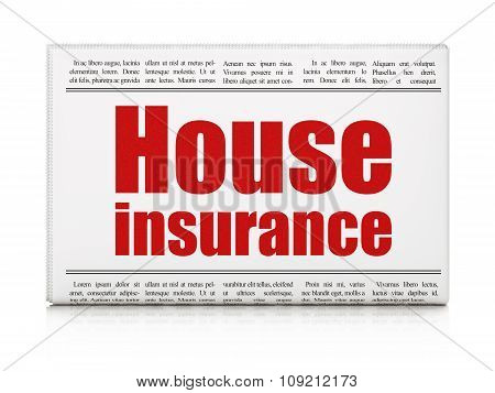 Insurance concept: newspaper headline House Insurance