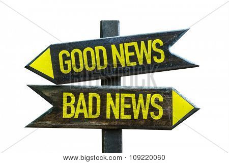 Good News - Bad News signpost isolated on white background