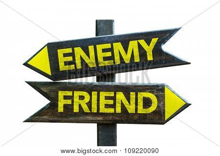 Enemy - Friend signpost isolated on white background