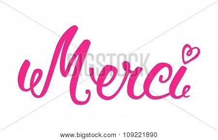 Merci Hand Lettering. The Handwritten Word Thank You In French.
