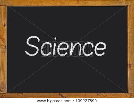 Science written on a blackboard