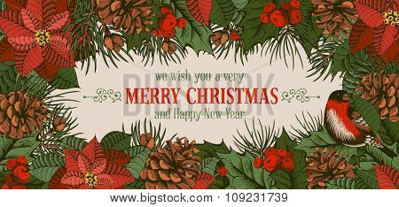 Vintage vector card with hand drawn in engraved style fir tree, poinsettia and fir-cone for Christmas. Bird on a branch of holly berry. Wishing you a very Merry Christmas !