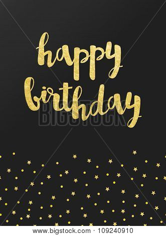 Vector Card With Happy Birthday Lettering And Pattern Of Gold Foil Confetti And Stars On Black Satin