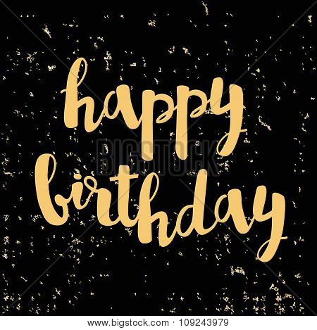 Template Design Card Happy Birthday Lettering With Gold Foil Particles On A Satin Black Background