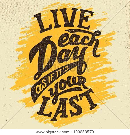 Live Each Day Hand-drawn Typography Design