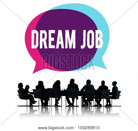 Dream Job Occupation Career Aspiration Concept