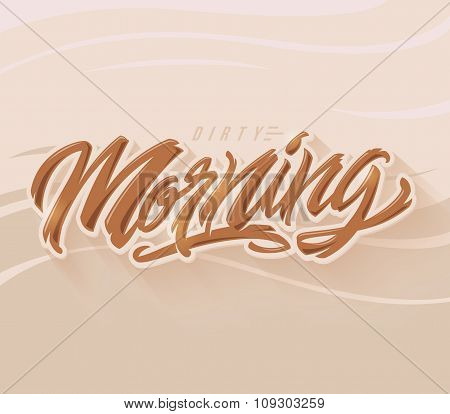 Morning vector lettering