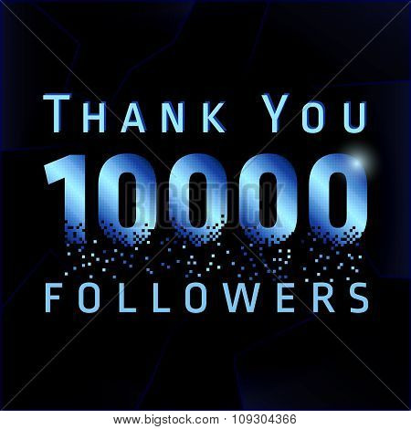Thank you 10000 followers numbers.