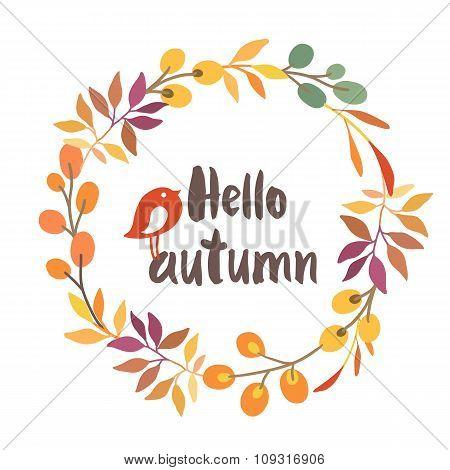 Wreath with bird. Autumn colors. Hello autumn.
