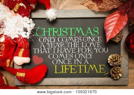 Blackboard with Inspirational Text About Love in Lifetime and Christmas