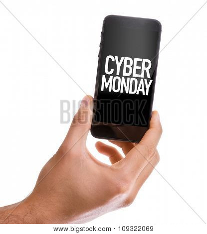 Hand Holding Mobile with the text: Cyber Monday