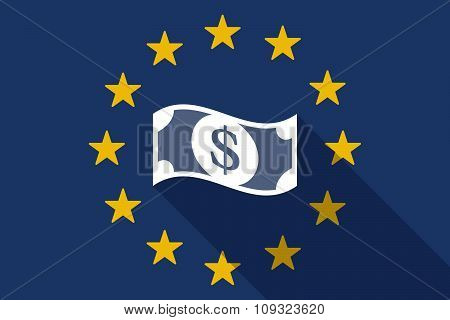European Union  Long Shadow Flag With A Dollar Bank Note