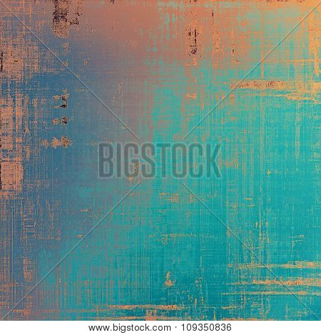 Old Texture or Background. With different color patterns: brown; blue; red (orange); cyan