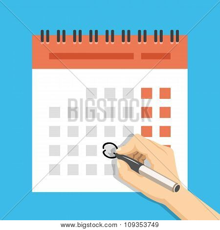 Hand with pen mark calendar. Important event concept. Creative vector illustration