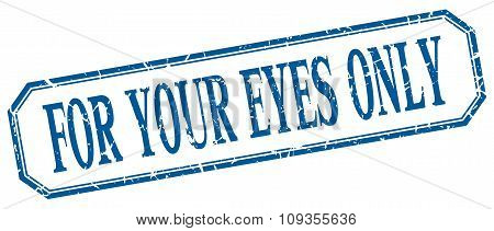 For Your Eyes Only Square Blue Grunge Vintage Isolated Label