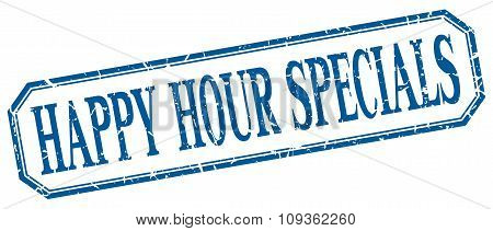 Happy Hour Specials Square Blue Grunge Vintage Isolated Label