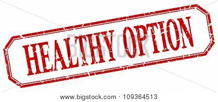 Healthy Option Square Red Grunge Vintage Isolated Label