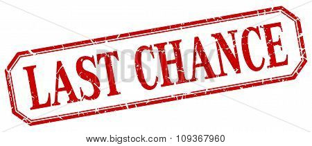 Last Chance Square Red Grunge Vintage Isolated Label