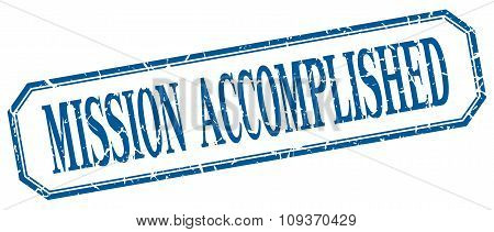 Mission Accomplished Square Blue Grunge Vintage Isolated Label