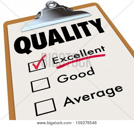 Quality word on a clipboard checklist to illustrate an excellent rating, grade or review