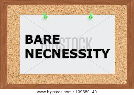Bare Necessity Concept