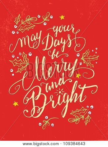 May Your Days Be Merry And Bright Holiday Card