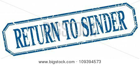 Return To Sender Square Blue Grunge Vintage Isolated Label