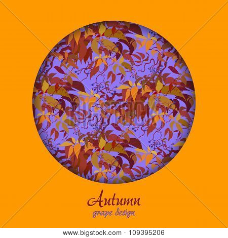 Autumn wild grape with orange red leaves background. Circle design.