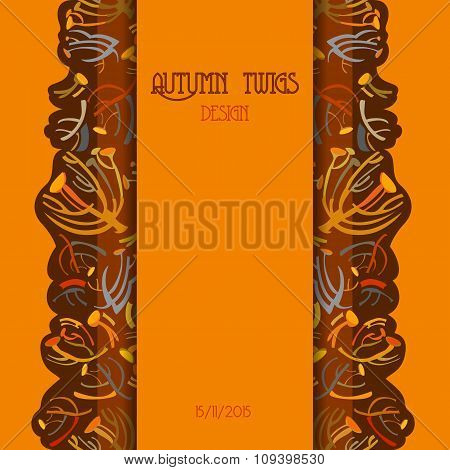 Twigs pattern. Autumn background with vertical strip design. Text place.