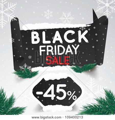 Black Friday Sale 45 Percent . Curved Paper Banner On Winter Background With Snow And Snowflakes. Wi