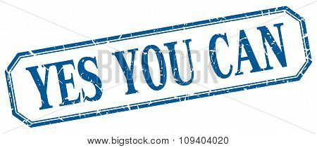 Yes You Can Square Blue Grunge Vintage Isolated Label