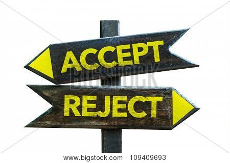 Accept - Reject signpost isolated on white background
