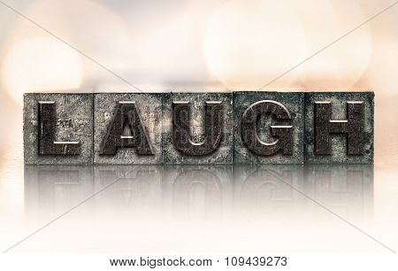 Laugh Concept Vintage Letterpress Type