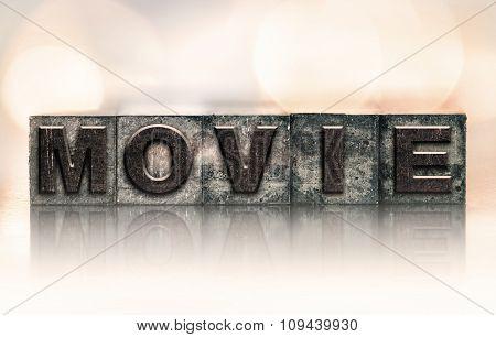 Movie Concept Vintage Letterpress Type